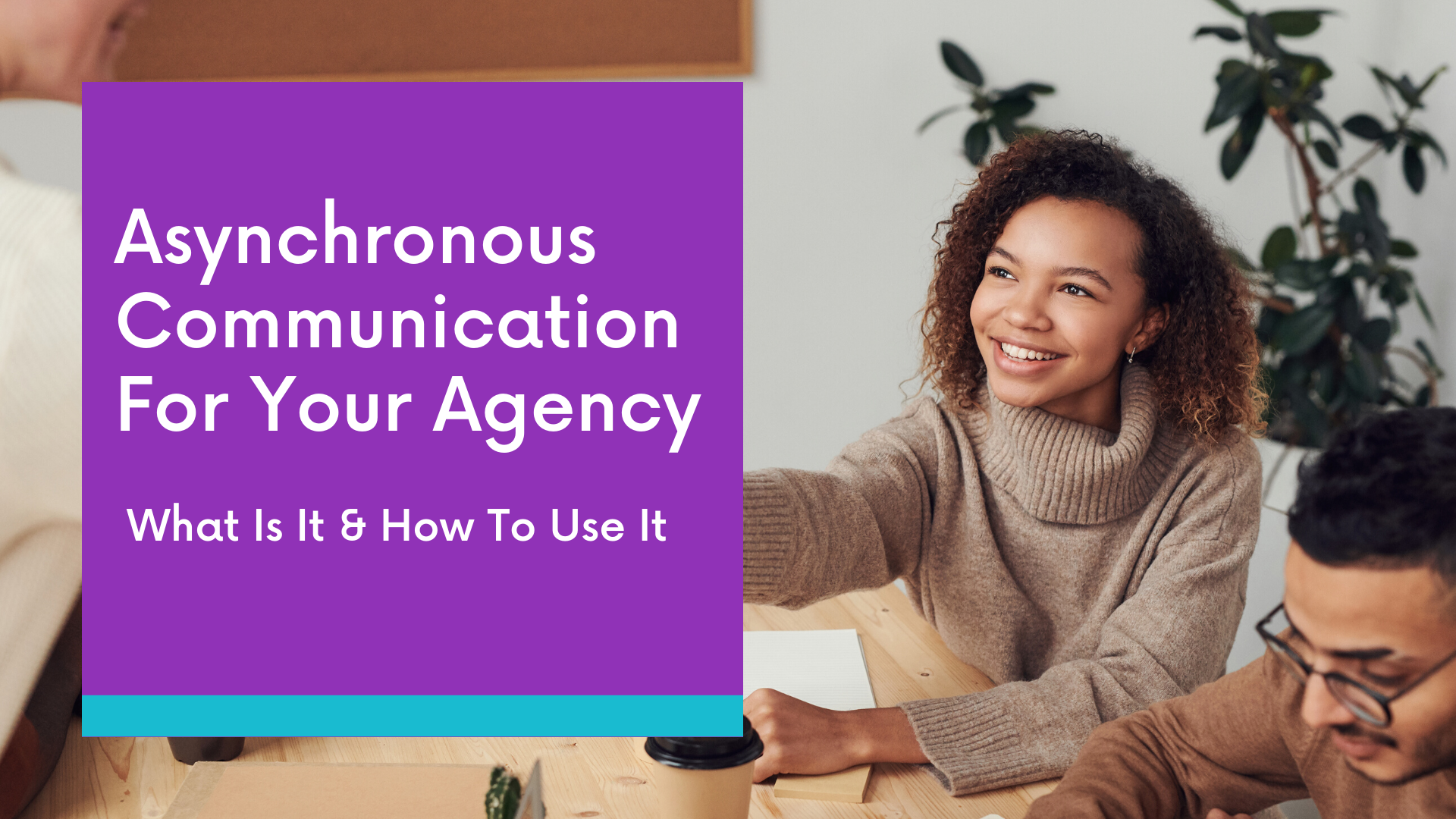 asynchronous-communication-for-your-agency