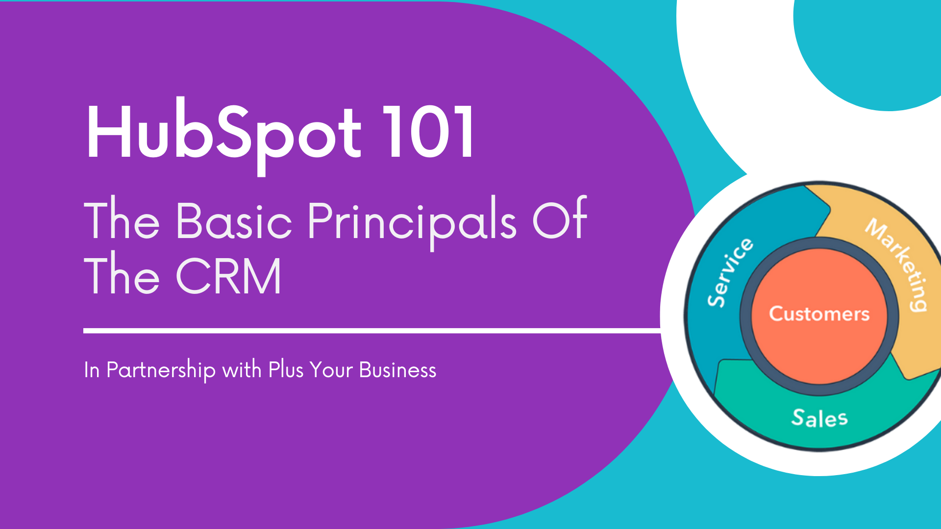 HubSpot 101: The Basic Principals of the CRM