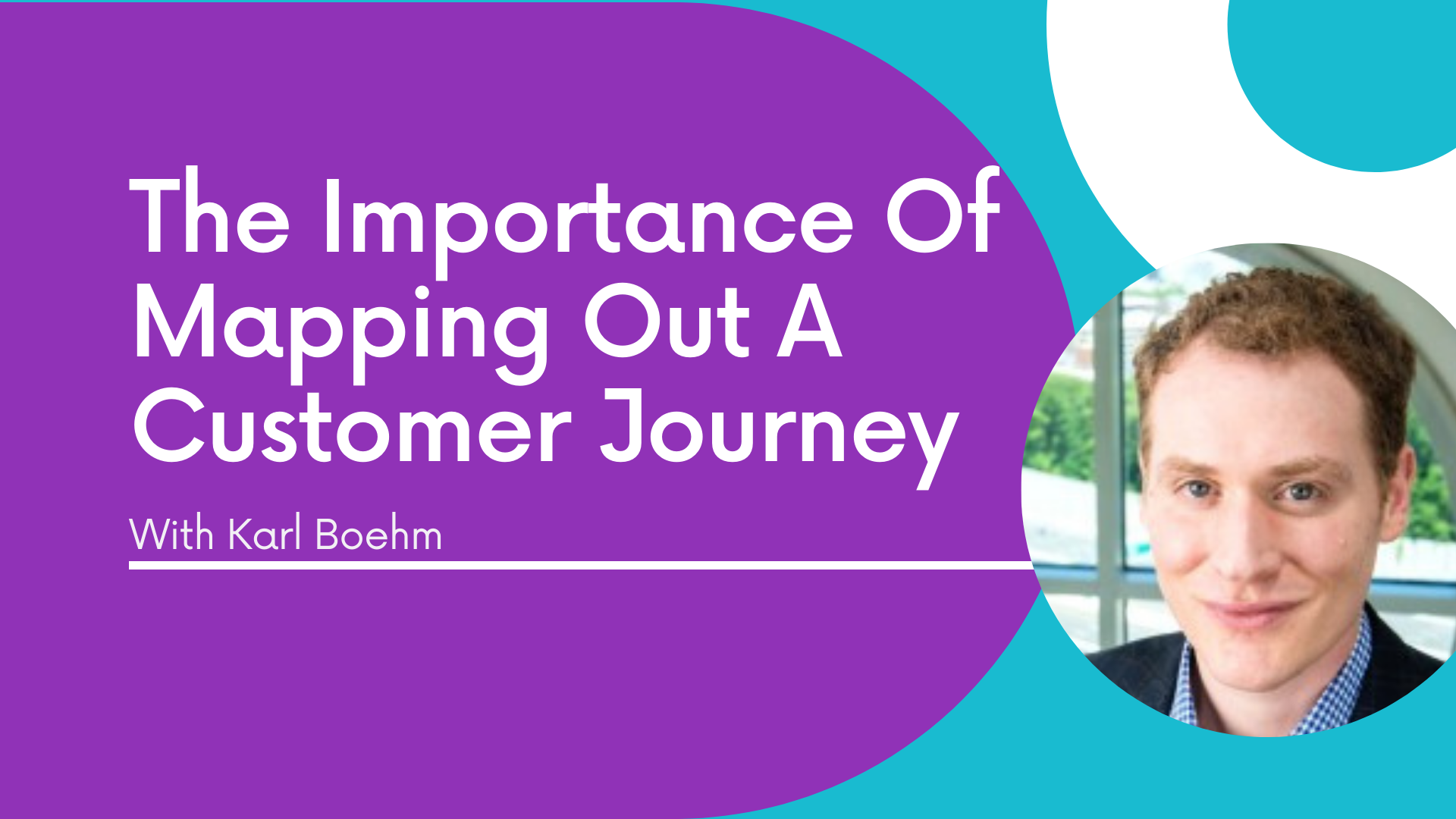 The Importance of Mapping Out A Customer Journey