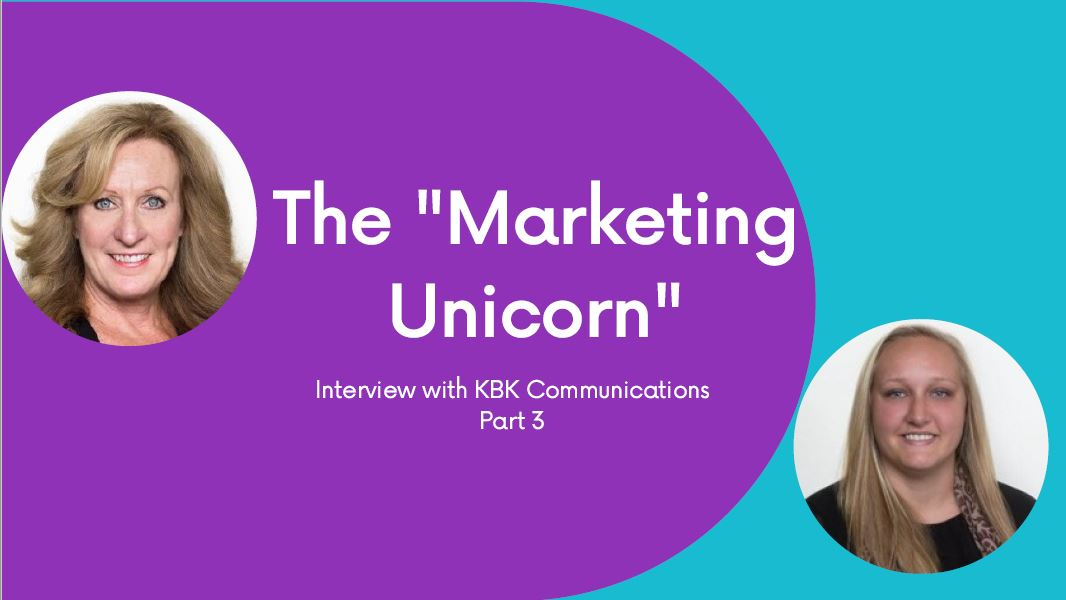 Part 3: The Marketing Unicorn